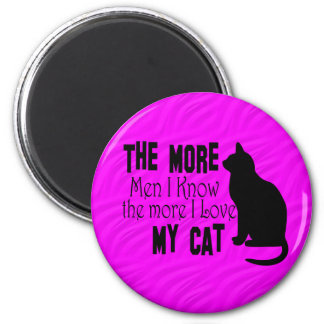 Cats Are Better than Men hot pink 6 Cm Round Magnet