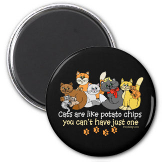 Cats are like potato chips 6 cm round magnet
