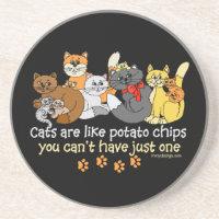 Cats are like potato chips Coaster