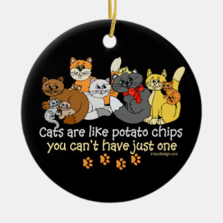 Cats are like potato chips christmas ornament