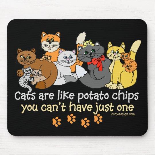 4b768db30 Cats are like potato chips mouse mat   Zazzle.co.uk
