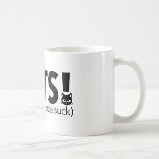 Cat's Because People Suck Coffee Mug