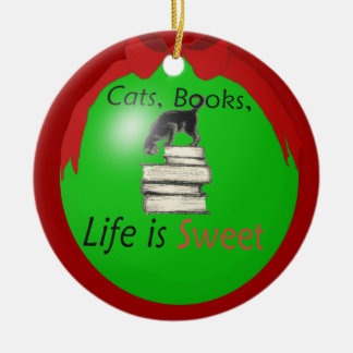 Cats Books Life is Sweet Christmas Ornament