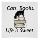 Cats Books Life is Sweet Poster