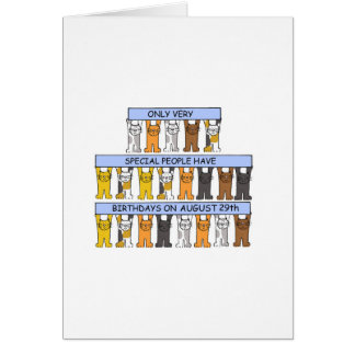 Cats celebrating birthdays on August 29th. Greeting Card
