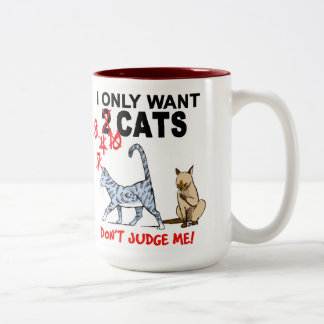 Cats! Don't Judge Me! Mug