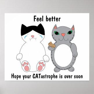 Cats Feel Better Encouragement Customizable Poster