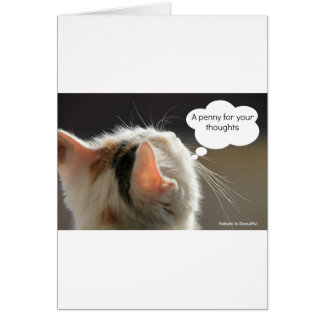 Cats-Head_Penny for your thoughts Greeting Cards