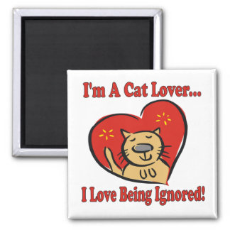 Cats: I'm A Cat Lover Square Magnet