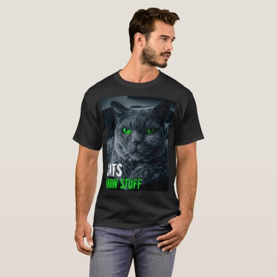 Cats Know Stuff T-Shirt