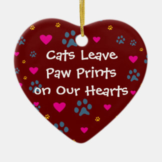 Cats Leave Paw Prints on Our Hearts Ceramic Heart Decoration