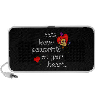 Cats leave pawprints on your heart. iPod speaker