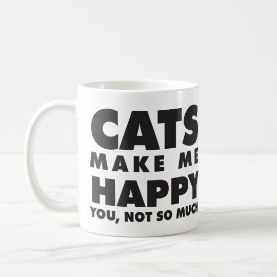 Cats Make Me Happy Coffee Mug