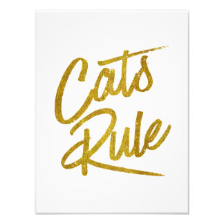 Cats Rule Gold Faux Foil Metallic Glitter Quote Photo Print