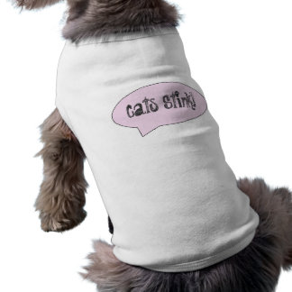 Cats Stink Doggy T-Shirt