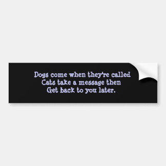 Cats Take A Message Bumper Sticker