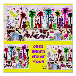 Cats Under Miami Moon Poster
