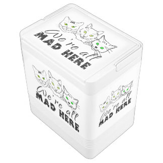 Cats - We're All Mad Here Igloo Cool Box