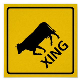 Cattle Crossing Highway Sign Poster
