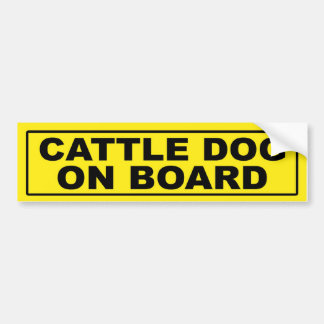 Cattle Dog on Board Bumper Sticker