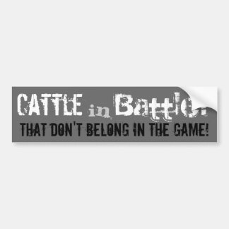 """""""Cattle in Battle?"""" Bumper Sticker"""