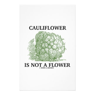 Cauliflower Is Not A Flower (Food For Thought) Customized Stationery