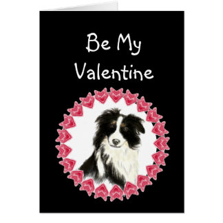 Cause I Woof Love You Border Collie Valentine Greeting Card