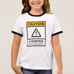 CAUTION 6 Year Old 6th Birthday Gift Kids T Shirt