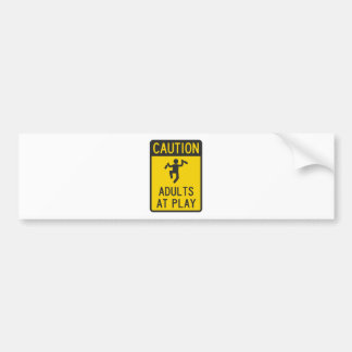 Caution Adults at Play Bumper Sticker