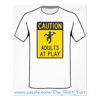 Caution Adults at Play Full Color Flyer