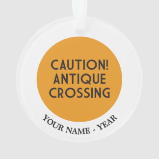 Caution! Antique Crossing