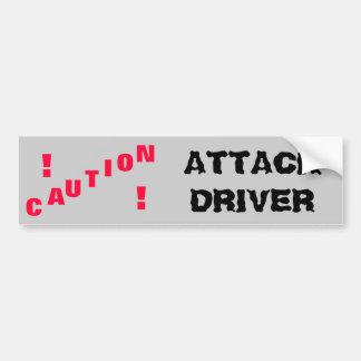 Caution Attack Driver Bumper Sticker