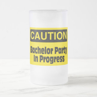 Caution Bachelor Party In Progress Mug