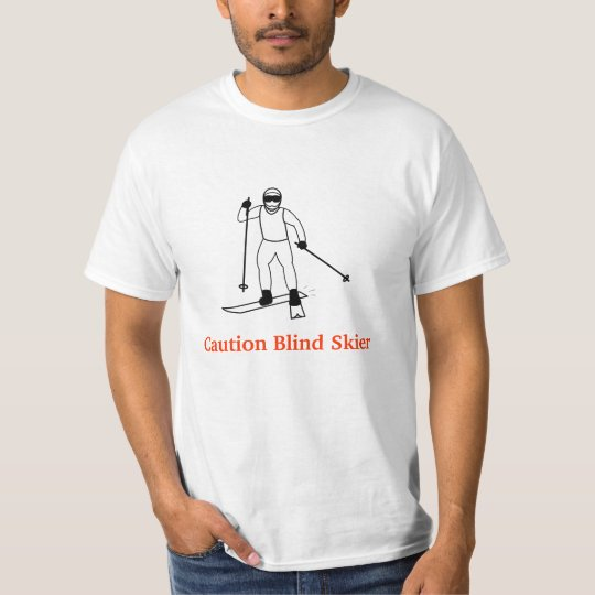 Caution Blind Skier T-Shirt