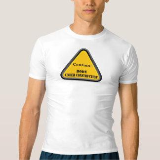 Caution! Body Under Construction T-Shirt
