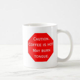 Caution.  Coffee is hot. Coffee Mug