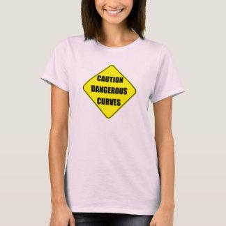 caution dangerous curves sign T-Shirt