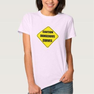 caution dangerous curves sign tshirt