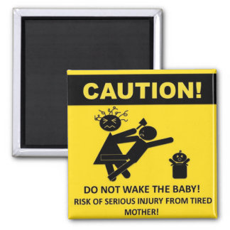 Caution! Don't Wake Baby Magnet