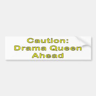 Caution: Drama Queen Bumper Sticker