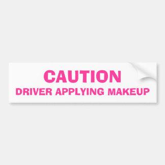 Caution Driver Applying Makeup Bumper Stickers