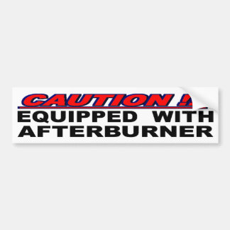 Caution Equipped With Afterburner Bumper Sticker