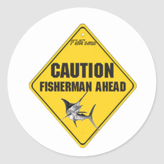 Caution Fishermen Ahead Stickers