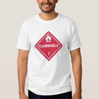 Caution! Flammable! Tshirts