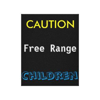 Caution free range children canvas print