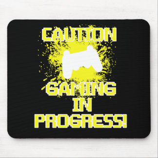 Caution, Gaming in Progress Mouse Mat