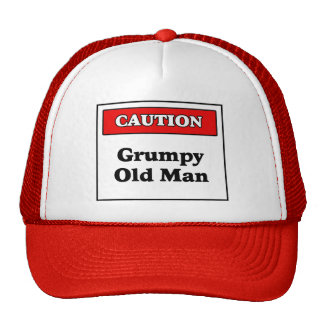 Caution Grumpy Old Man Cap