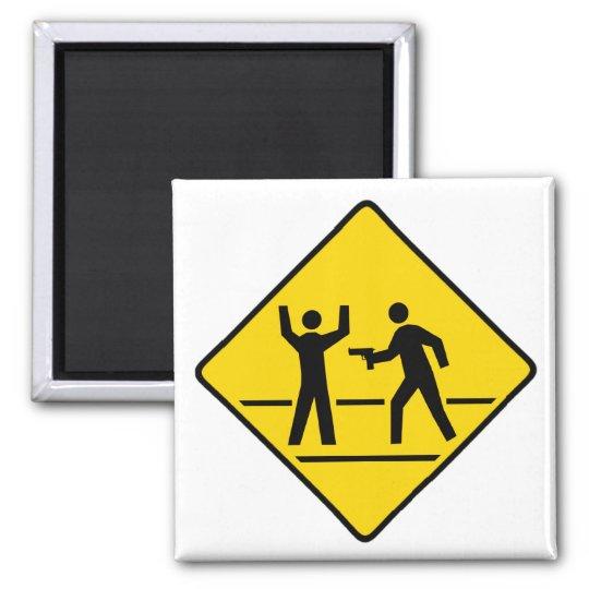 Caution High Crime Area Square Magnet
