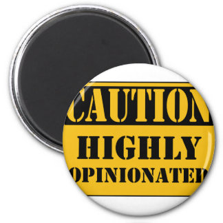 CAUTION: Highly Opinionated 6 Cm Round Magnet