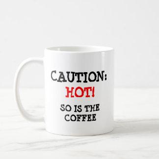 Caution: Hot Cat and coffee Basic White Mug
